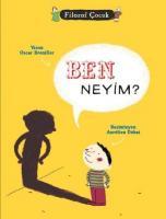 Filozof Çocuk: Ben Neyim?