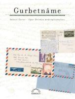 Gurbetname - Süheyl Ünver-Uğur Derman Mektuplaşmaları