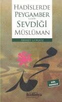Hadislerde Peygamber (S.A.V) in Sevdiği Müslüman