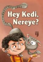 Hey Kedi Nereye
