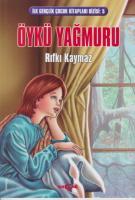 İlk Gençlik Çocuk Kitapları Dizisi-5: Öykü Yağmuru