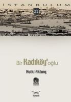 İstanbulum-21: Bir Kadıköy'oğlu