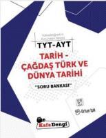 Kafadengi YKS TYT-AYT Tarih-Çağdaş Türk ve Dünya Tarihi Soru Bankası-YENİ