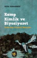 Kamp Kimlik ve Biyosiyaset