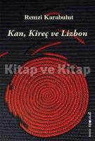 Kan, Kireç ve Lizbon