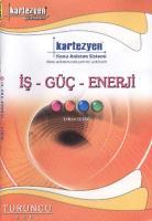 Kartezyen Turuncu Fizik 12 İş Güç Enerji İş - Güç - Enerji