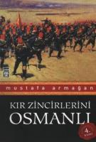 Kır Zincirlerini Osmanlı