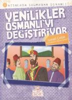 Kıtalara Sığmayan Osmanlı 5 Yenilikler Osmanlı'yı Değiştiriyor