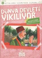 Kıtalara Sığmayan Osmanlı 6 Dünya Devleti Yıkılıyor
