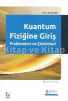 Kuantum Fiziğine Giriş Problemleri ve Çözümleri (Çözümlü  94  Problem)
