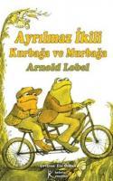 Kurbağa ve Murbağa: Sıkı Dostlar
