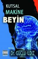Kutsal Makine Beyin