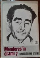 Menderes'in Dramı?