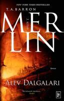 Merlin Serisi 3 Alev Dalgaları