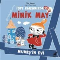 Minik May-Mumiş'in Evi