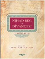 Nihad Beg ve Divançesi-Tenkitli Metin
