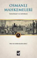 """Osmanlı Mahkemeleri """"Tanzimat ve Sonrası"""""""