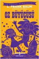 Oz Büyücüsü-Kısaltılmış Metin