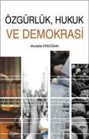 Özgürlük Hukuk ve Demokrasi