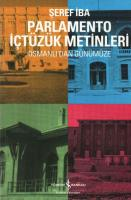"""Parlamento İçtüzük Metinleri """"Osmanlı'dan Günümüze"""""""