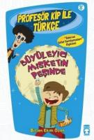 Profesör Kip ile Türkçe 8 - Büyüleyici Misketin Peşinde
