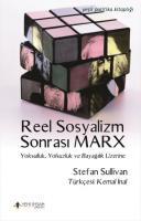 Reel Sosyalizm Sonrası Marx-Yoksulluk Yolsuzluk ve Bayağılık Üzerine