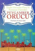 Saadet Asrından Oruç ve Ramazan Hatıraları Peygamber Orucu
