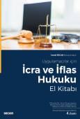 Uygulamacılar İçinİcra ve İflas Hukuku El Kitabı