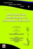 Malvarlığına Karşı Suçlar ve Ekonomik Suçluluk