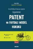 Sınai Mülkiyet Kanunu Işığında UygulamalıPatent ve Faydalı Model Hukuku Uygulamada Patent ve Faydalı Model Davaları