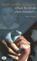 Sevgili Anne ve Babacığım, Lütfen Bu Kitabı Okur musunuz!..