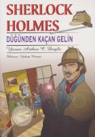 Sherlock Holmes - Düğünden Kaçan Gelin