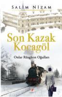 Son Kazak Kocagöl-Onlar Rüzgarın Oğulları