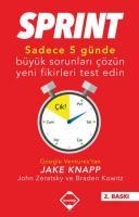 Sprint Sadece Beş Günde Büyük Sorunları Çözün ve Yeni Fikirleri Test Edin