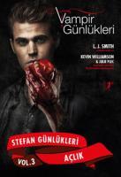 Stefan Günlükleri Vol: 3 - Açlık