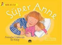 Süper Anne-Anneler Hakkında Bir Kitap