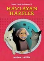 Tansel Tozan Serüvenleri-3: Havlayan Harfler