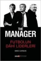 The Manager Futbolun Dahi Liderleri