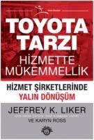 Toyota Tarzı Hizmette Mükemmellik-Hizmet Şirketlerinde Yalın Dönüşüm
