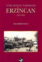Türk İktisat Tarihinde Erzincan