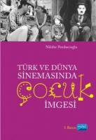 Türk ve Dünya Sinemasında Çocuk İmgesi