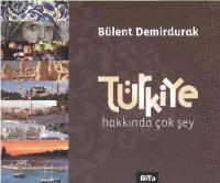Türkiye Hakkında Çok Şey Ciltli