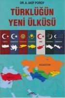 Türklüğün Yeni Ülküsü