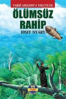 Vahşi Amazona Yolculuk-Ölümsüz Rahip