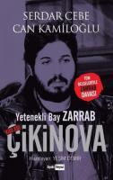 Yetenekli Bay Zarrab-Kod Adı Çikinova