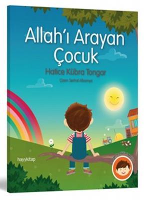 Allah'ı Arayan Çocuk Hatice Kübra Tongar