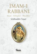 İmam-ı Rabbani  Hayatı - Mektupları - Mücadelesi