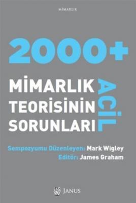 2000 Acil Mimarlık Teorisinin Sorunları