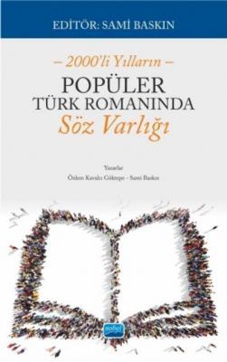 2000'li Yılların Popüler Türk Romanında Söz Varlığı