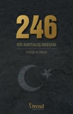 246 Bİr Kurtuluş Destanı